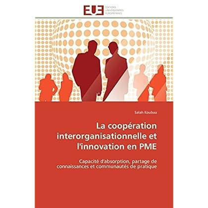 La coopération interorganisationnelle et l'innovation en pme