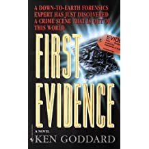 First Evidence by Ken Goddard (2000-02-01)