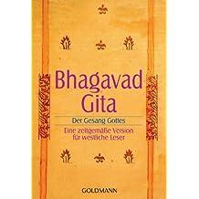 Bhagavadgita: Der Gesang Gottes - Eine zeitgemäße Version für westliche Leser
