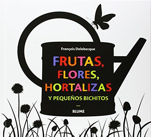 Frutas, flores, hortalizas y pequeños bichitos