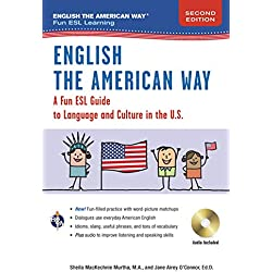 English the American Way: A Fun Guide to English Language 2nd Edition (English as a Second Language)