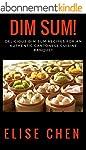 Dim Sum!: Delicious Dim Sum Recipes f...