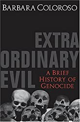 Extra Ordinary Evil (A Brief History of Genocide)