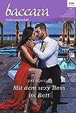 Mit dem sexy Boss im Bett (Baccara 2053)