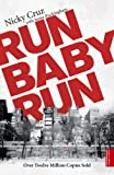Image de Run Baby Run (English Edition)