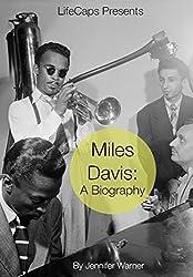 Miles Davis: A Biography (English Edition)