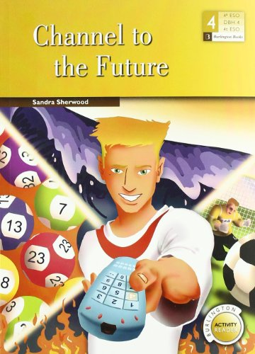 CHANNEL TO THE FUTURE 4§ESO BAR por UNKNOWN