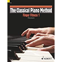 The Classical Piano Method: Finger Fitness 1. Klavier.
