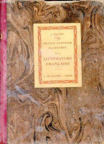 Petite histoire illustrée de la littérature française a l'usage des aspirant et aspirantes au brevet élémentaire