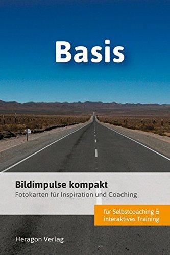 Bildimpulse kompakt. Basis: Über 50 Fotokarten für Motivation und Coaching