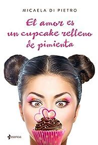 El amor es un cupcake relleno de pimienta par Micaela Di  Pietro