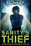 Sanity's Thief: An Eric Beckman Paranormal Thriller (Eric Beckman Series Book 2) (English Edition)