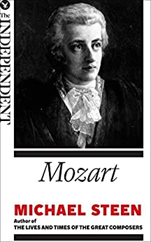 Mozart: The Great Composers von [Steen, Michael]