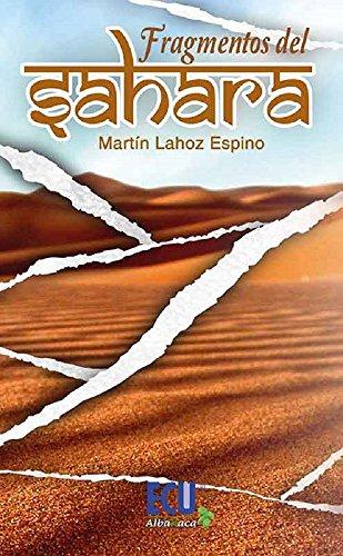 Fragmentos del Sahara por Martin Lahoz Espino