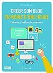 Cr�er son blog en moins d'une heure :...