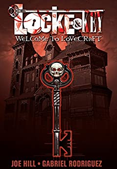Locke & Key Vol. 1: Welcome To Lovecraft (Locke & Key Volume) de [Hill, Joe]