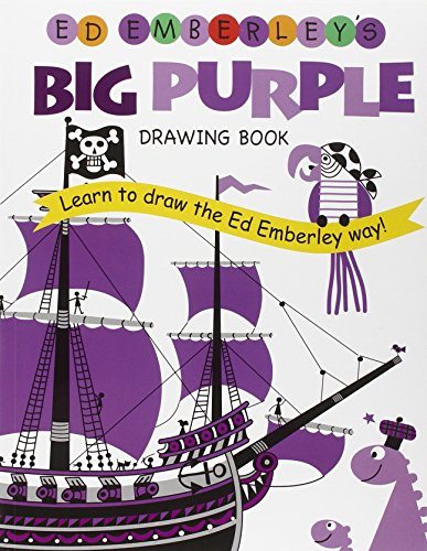Ed Emberley's Big Purple Drawing Book (Ed Emberley's Big Series)