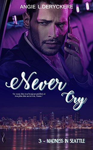 Never cry 3: Madness in Seattle
