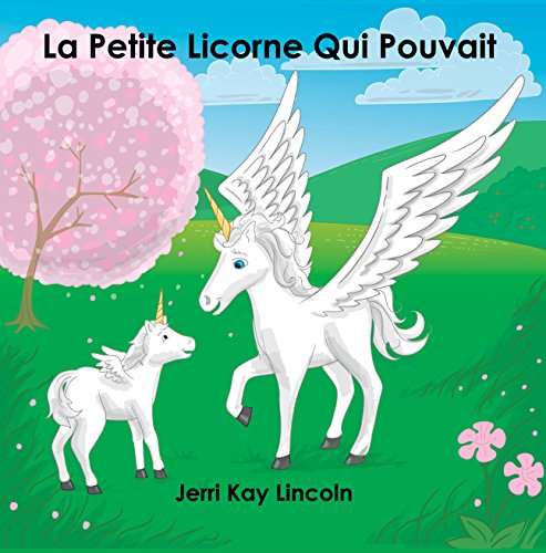 La Petite Licorne Qui Pouvait