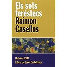 Els Sots Feréstecs (Butxaca 1984)