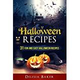 Halloween Recipes: 31 Fun and easy Halloween recipes (English Edition)
