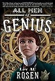 All Men of Genius by Lev A. C. Rosen (September 27,2011)
