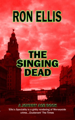 the-singing-dead-the-johnny-ace-crime-novels-book-4