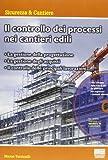 Il controllo dei processi nei cantieri edili. Con CD-ROM