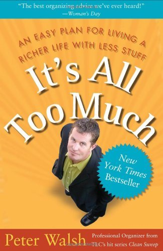 its-all-too-much-living-a-richer-life-with-less-stuff-by-peter-walsh-21-jan-2008-paperback