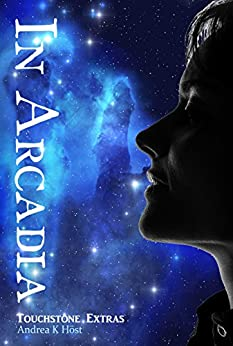 In Arcadia (Touchstone Book 5) (English Edition) von [Höst, Andrea K]