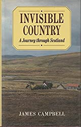 Invisible Country: Journey Through Scotland