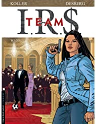 IRS team, tome 2 : Wags