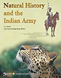 Natural History and the Indian Army (Bombay Natural History Society)