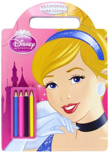 Princesas. Actividades para llevar (Disney. Princesas) por Disney