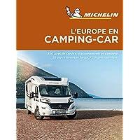 Europe en Camping Car Camping Car Europe - Michelin Camping Guides: Camping Guides