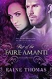 Rise of the Faire-Amanti (The Ascendant Series Book 3)