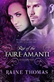 Rise of the Faire-Amanti (The Ascendant Series Book 3)