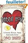 Rabbit Hole: A Satanic Ritual Abuse S...