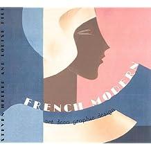 French Modern: Art Deco Graphic Design (Chronicle's Art Deco Design Series) by Steven Heller (1996-11-01)