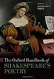 The Oxford Handbook of Shakespeare's Poetry (Oxford Handbooks)