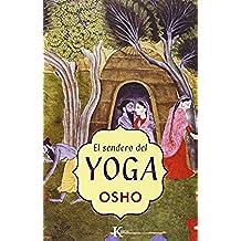 Sendero Del Yoga (Sabiduría Perenne)