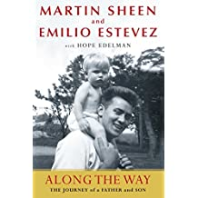 Along the Way: The Journey of a Father and Son (English Edition)