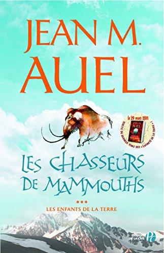 Livre gratuits en ligne Les Chasseurs de mammouths pdf