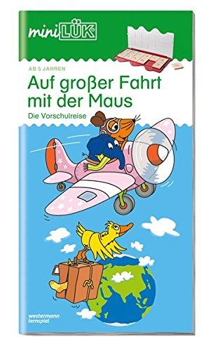 miniLÜK: Auf großer Fahrt mit der Maus: Die Vorschulreise für Kinder ab 5 Jahren.