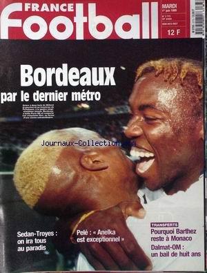 FRANCE FOOTBALL [No 2773] du 01/06/1999 - BORDEAUX - SEDAN