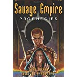 Savage Empire Prophecies: Flight to the Savage Empire, Sorcerers of the Frozen Isles by Jean Lorrah (2004-06-10)