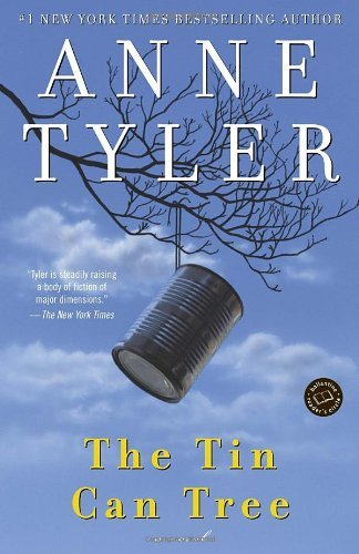 The Tin Can Tree: A Novel (1st Ballantine Books trade ed) by Anne Tyler (1996-08-27)
