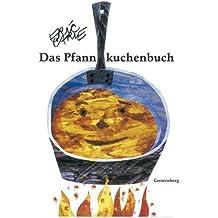 Eric Carle - German: Das Pfannkuchenbuch