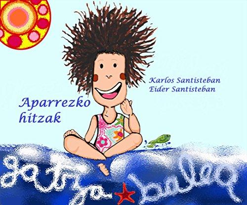 Aparrezko hitzak (Basque Edition) por Karlos  Santisteban