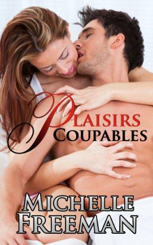 Couverture du livre Plaisirs Coupables